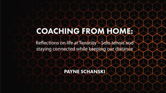 Coaching from Home – Day 14 & Day 17