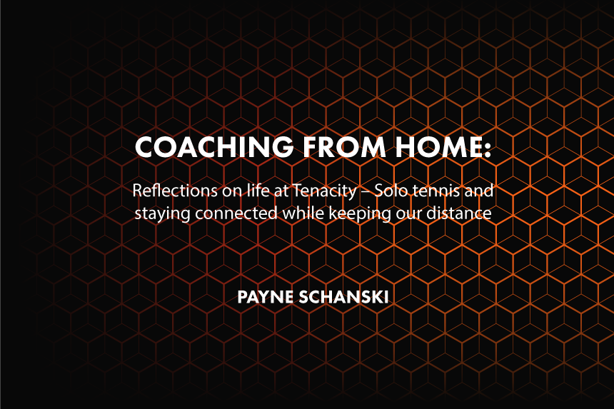 Coaching from Home – Day 7, Day 10 & Day 11